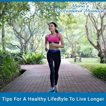 Tips For A Healthy Lifestyle To Live Longer