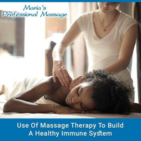 Use Of Massage Therapy To Build A Healthy Immune System